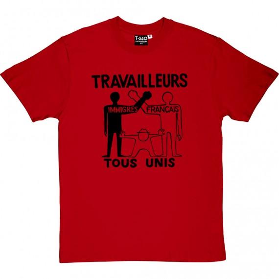 Travailleurs Tous Unis T-Shirt