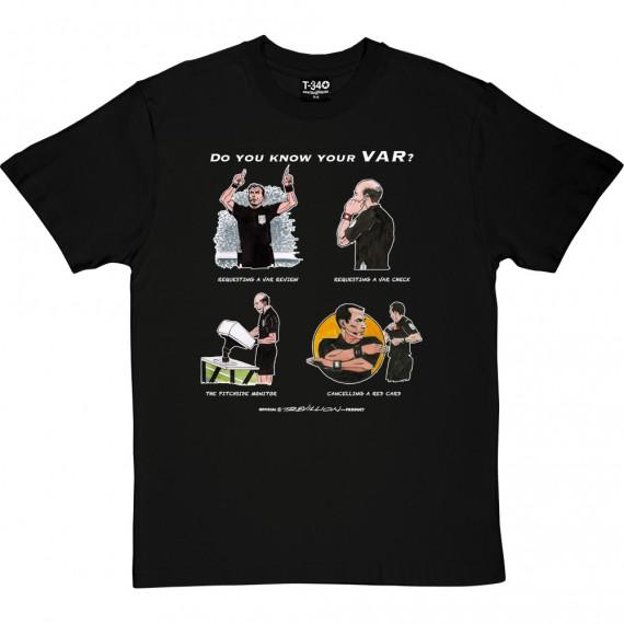 Do You Know Your VAR? T-Shirt