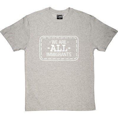 We Are All Immigrants
