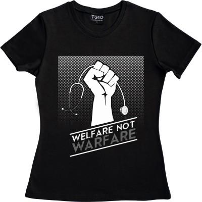 Welfare Not Warfare