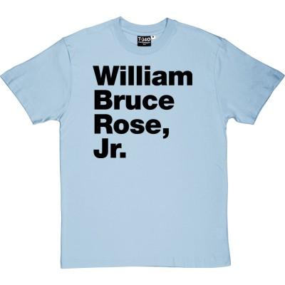 William Bruce Rose Jr