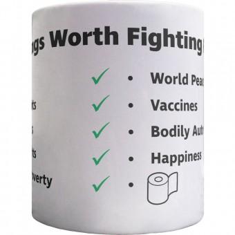 Things Worth Fighting For Ceramic Mug