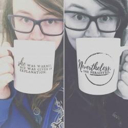 Nevertheless, She Persisted Mug