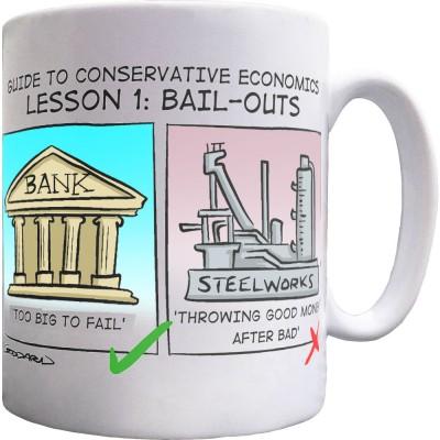 Guide To Conservative Economics: Bail Outs Ceramic Mug