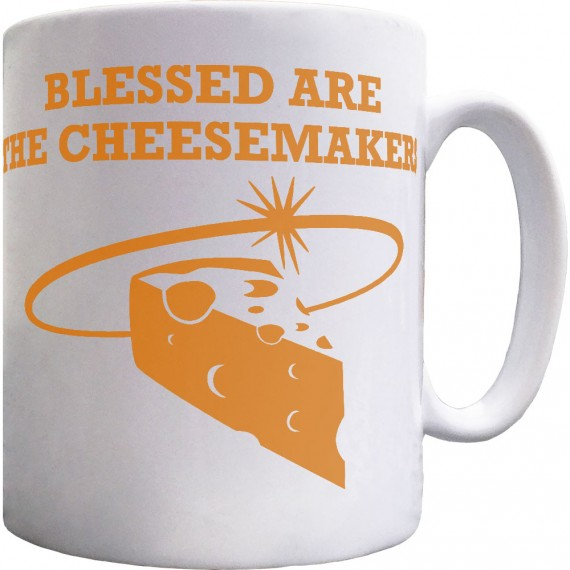 Blessed Are The Cheesemakers Ceramic Mug
