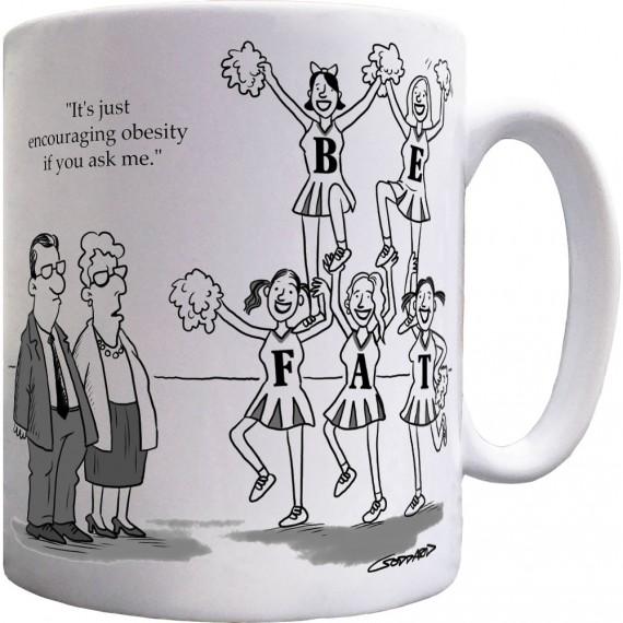 Encouraging Obesity Ceramic Mug