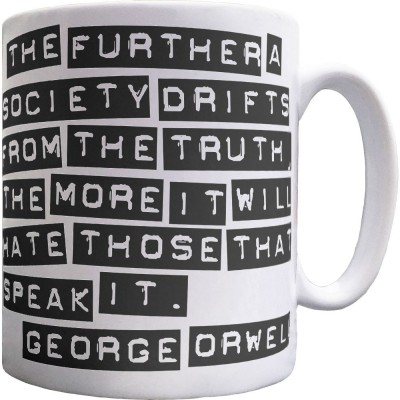 "George Orwell ""Truth"" Quote Ceramic Mug"