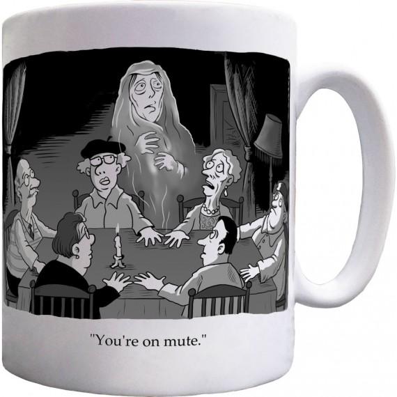 """You're On Mute"" Séance Ceramic Mug"