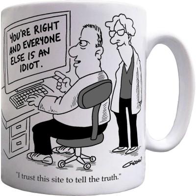 I Trust This Website To Tell Truth Ceramic Mug