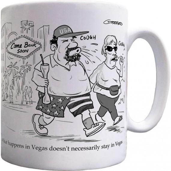 What Happens In Vegas... Ceramic Mug