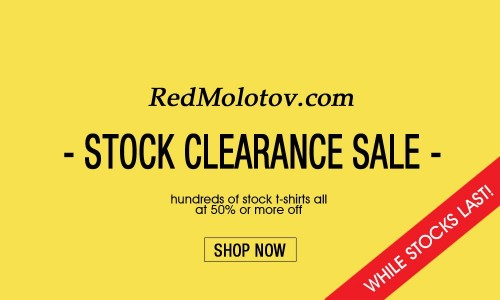 Save 50% or More in the RedMolotov Stock SALE!