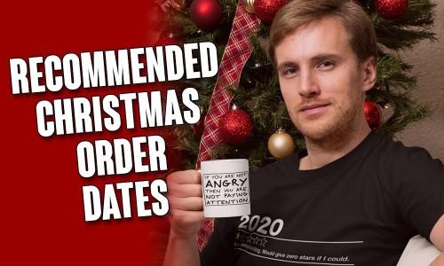 Last Christmas Order Dates 2020