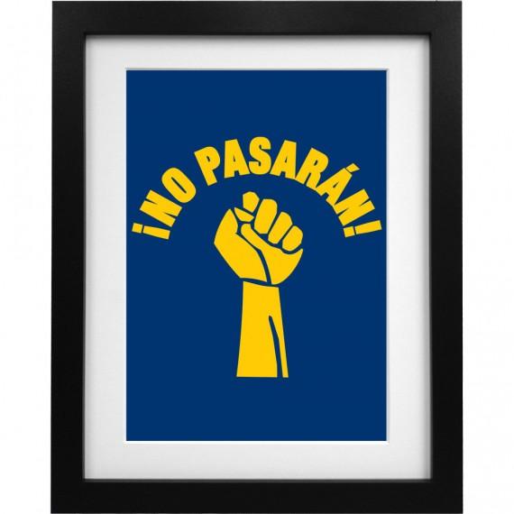 "No Pasarán ""Fist"" Art Print"