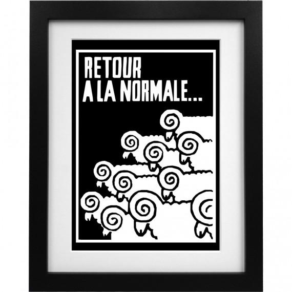 Retour A La Normale Art Print