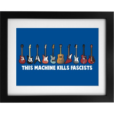 This Machine Kills Fascists Art Print