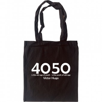 40 is the Old Age of Youth... Tote Bag