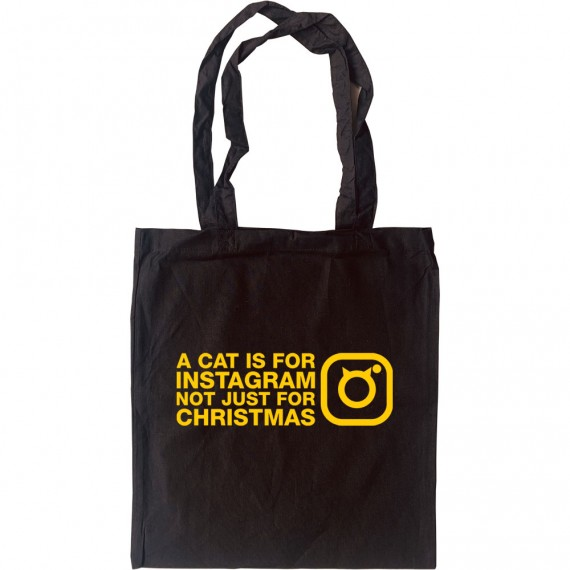 A Cat Is For Instagram, Not Just For Christmas Tote Bag
