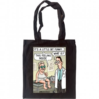 It's A Little Bit Funny Tote Bag