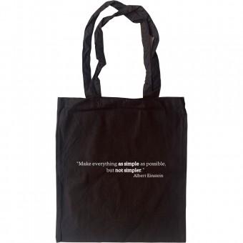 "Albert Einstein ""Simple"" Quote Tote Bag"