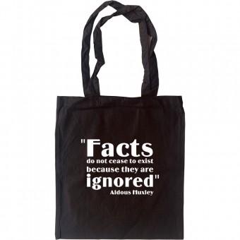 "Aldous Huxley ""Facts"" Quote Tote Bag"