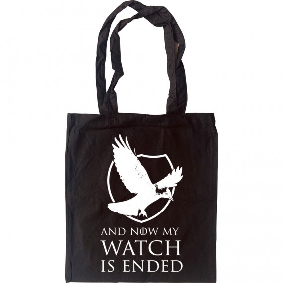 And Now My Watch Is Ended Tote Bag