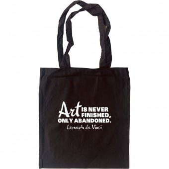Art Is Never Finished Tote Bag