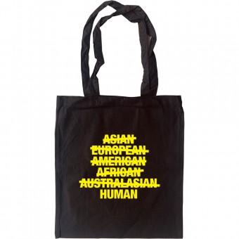 Asian, European, American, African, Australasian, Human Tote Bag