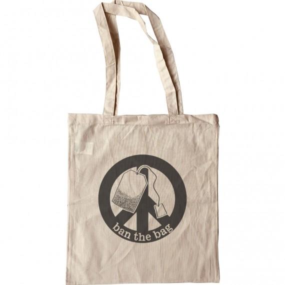 Ban The Bag Tote Bag