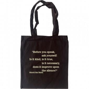 Before You Speak... Tote Bag