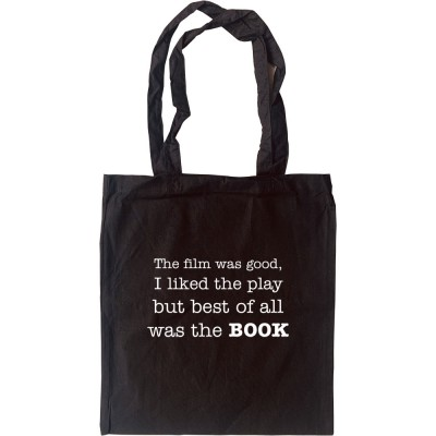 Best Of All Was The Book Tote Bag