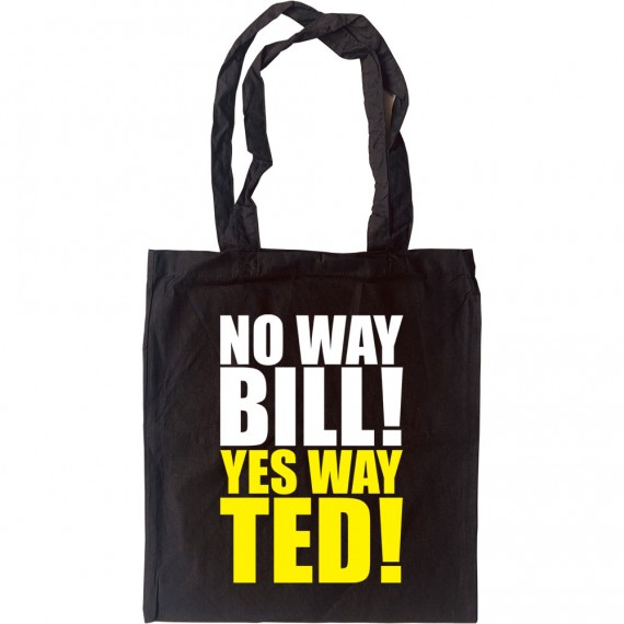 Bill And Ted Tote Bag