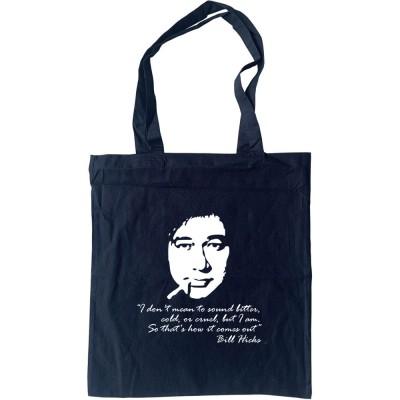 Bill Hicks Tote Bag