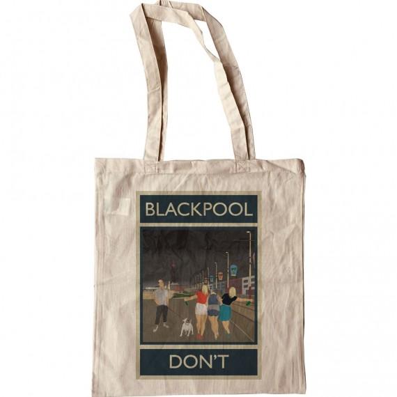 Blackpool: Don't Tote Bag