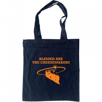 Blessed Are The Cheesemakers Tote Bag