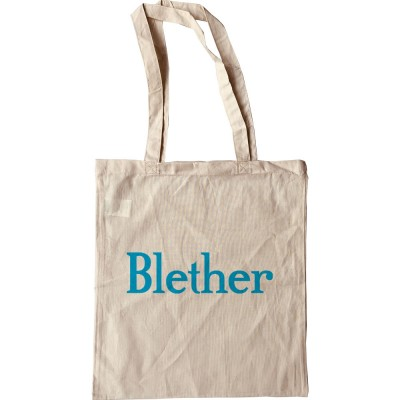 Blether Tote Bag