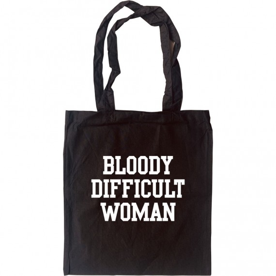 Bloody Difficult Woman Tote Bag