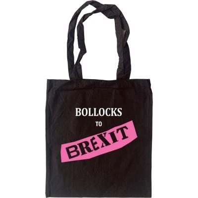Bollocks To Brexit Tote Bag