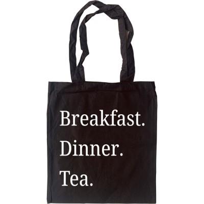 Breakfast Dinner Tea Tote Bag