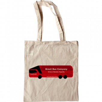 Brexit Bus Company Drivers Wanted, Urgently (Brexit Bus) Tote Bag