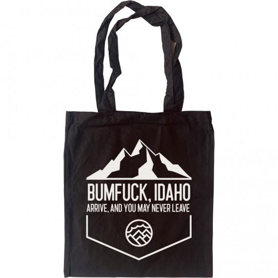 Bumfuck Idaho Tote Bag