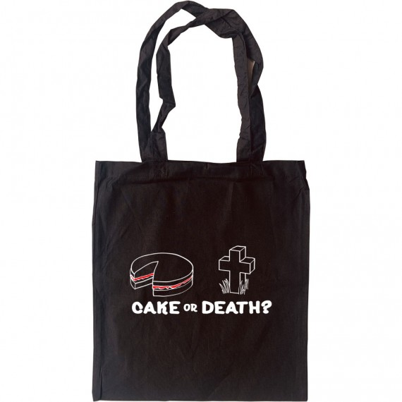Cake or Death Tote Bag