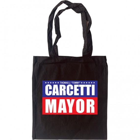 Carcetti For Mayor Tote Bag