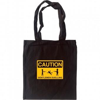 Caution Gentlemen Duelling Tote Bag