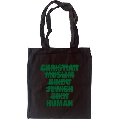 Christian, Muslim, Hindu, Jew, Sikh, HUMAN Tote Bag