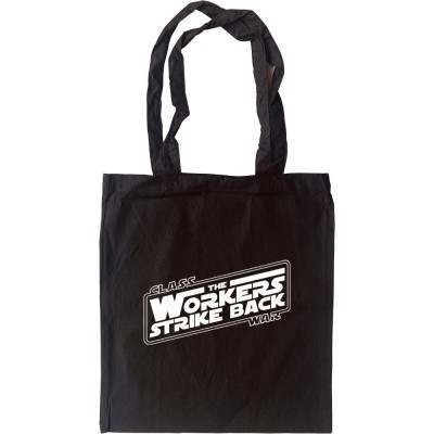 Class War: The Workers Strike Back Tote Bag