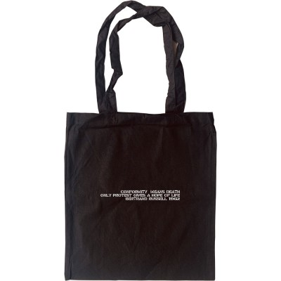 Conformity Means Death - Bertrand Russell Tote Bag