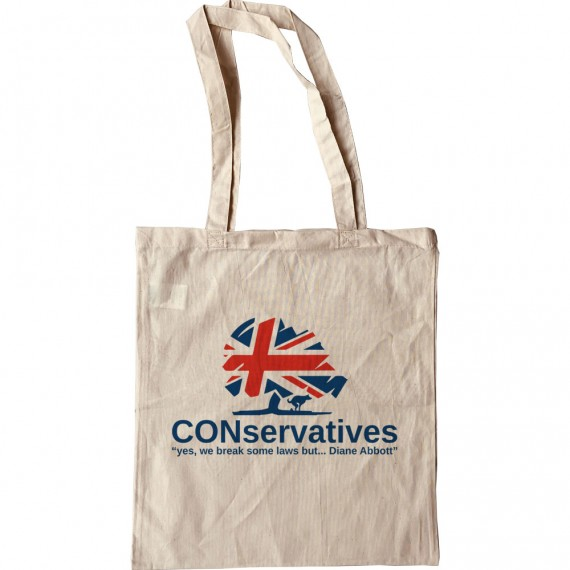 """CONservatives: """"Yes, We Break Some Laws But..."""" Tote Bag"""