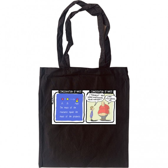 Conservation of Mass Tote Bag