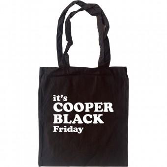 It's Cooper Black Friday Tote Bag