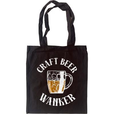 Craft Beer Wanker Tote Bag